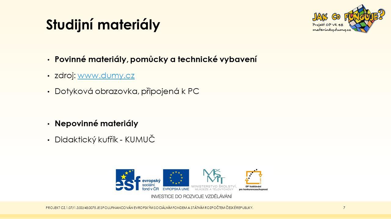 Studijní materiály Povinné materiály, pomůcky a technické vybavení