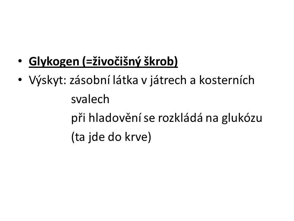 Glykogen (=živočišný škrob)