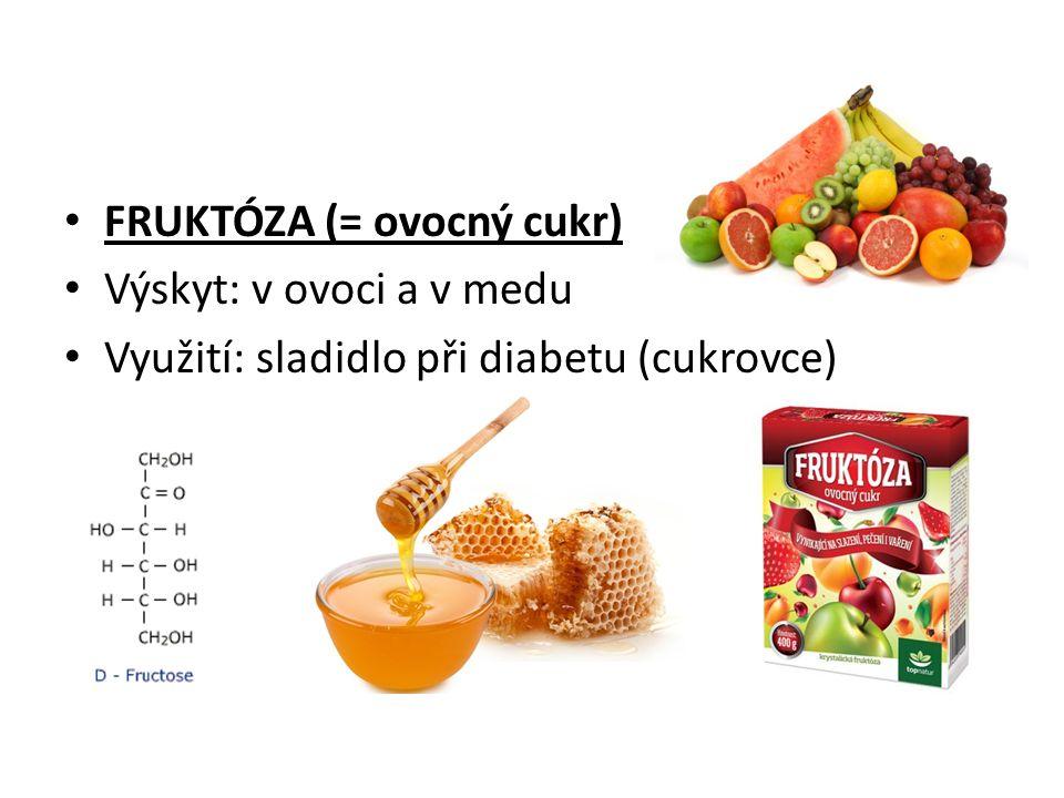 FRUKTÓZA (= ovocný cukr)
