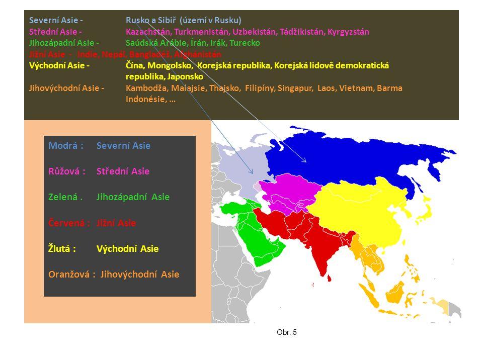 Zelená . Jihozápadní Asie Červená : Jižní Asie Žlutá : Východní Asie