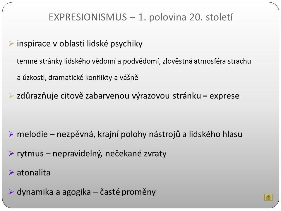EXPRESIONISMUS – 1. polovina 20. století
