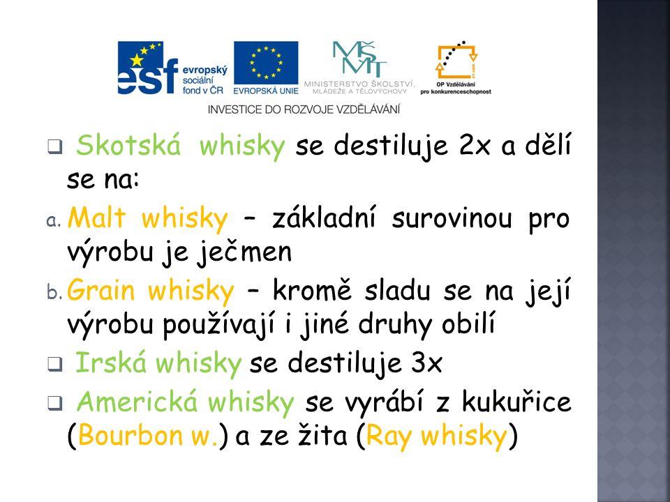 Skotská whisky se destiluje 2x a dělí se na: