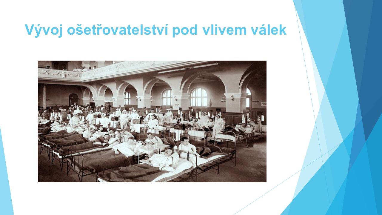 Vývoj ošetřovatelství pod vlivem válek
