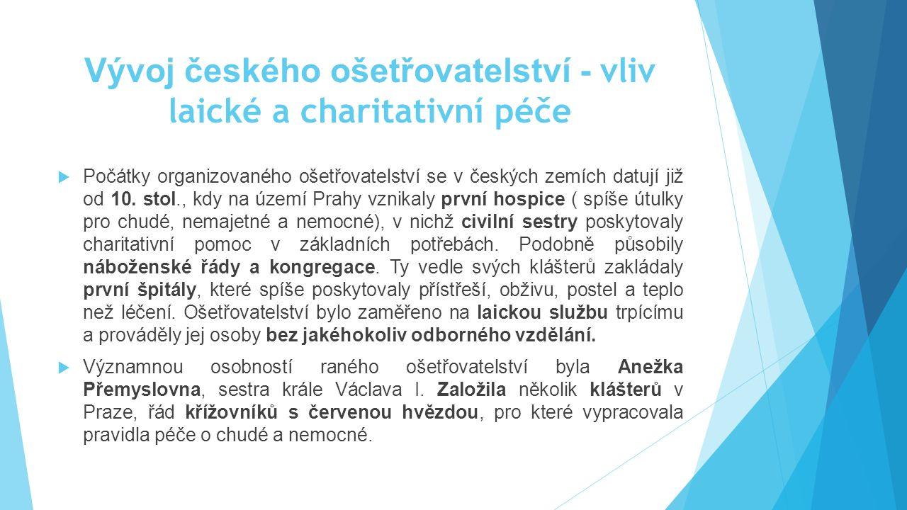 Vývoj českého ošetřovatelství - vliv laické a charitativní péče