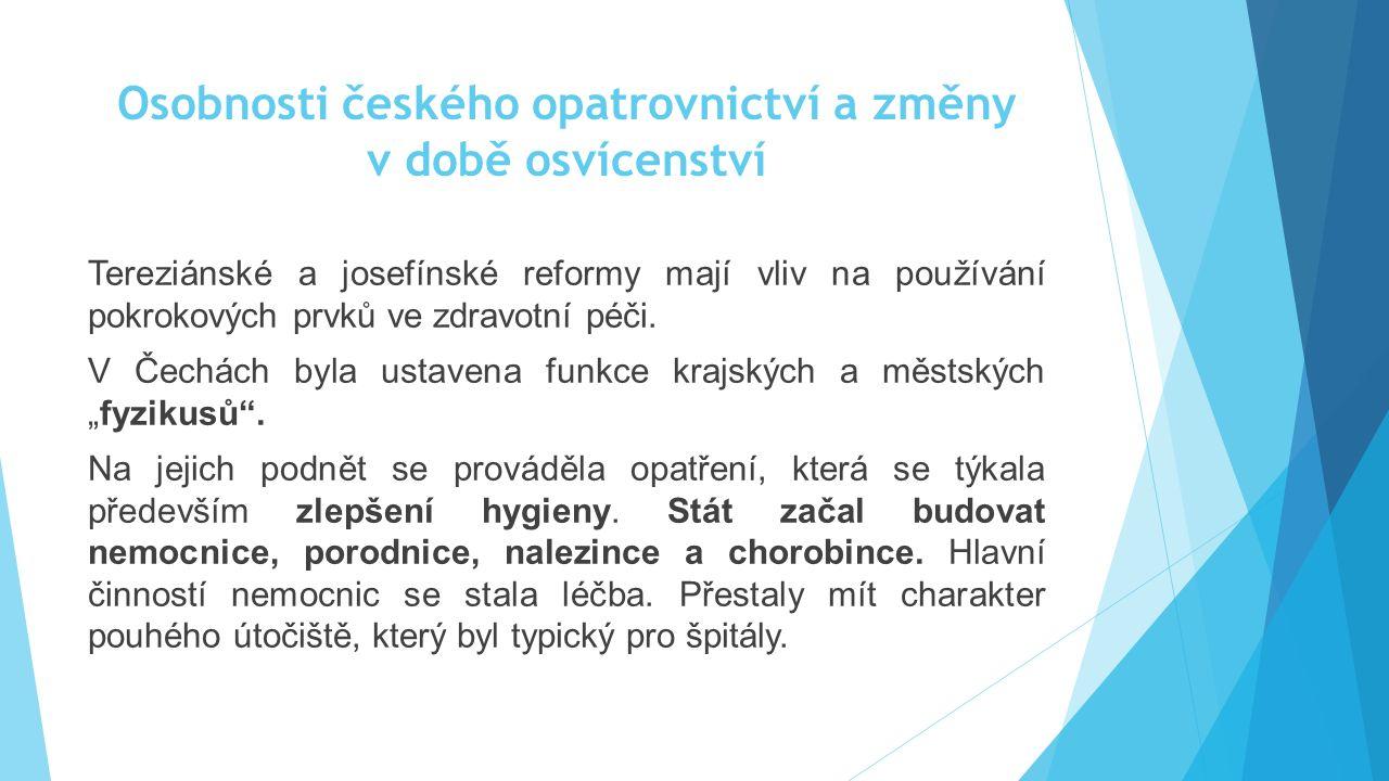Osobnosti českého opatrovnictví a změny v době osvícenství