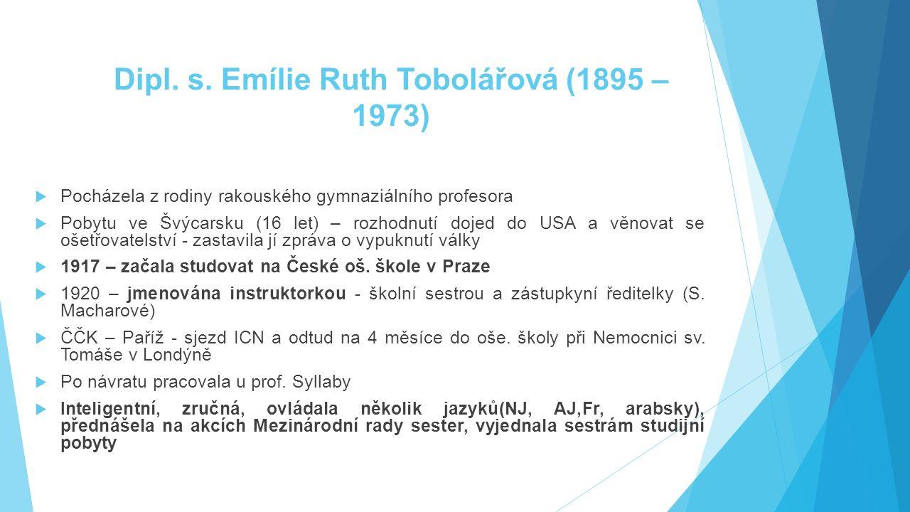 Dipl. s. Emílie Ruth Tobolářová (1895 – 1973)