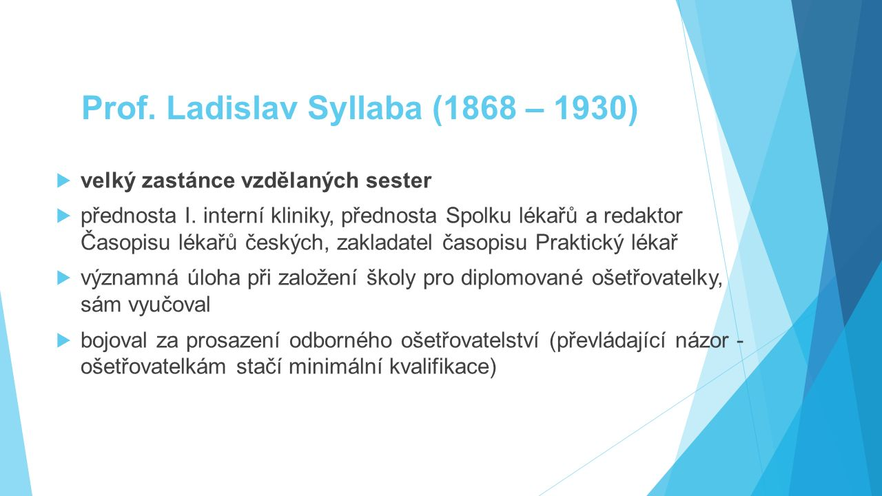 Prof. Ladislav Syllaba (1868 – 1930)