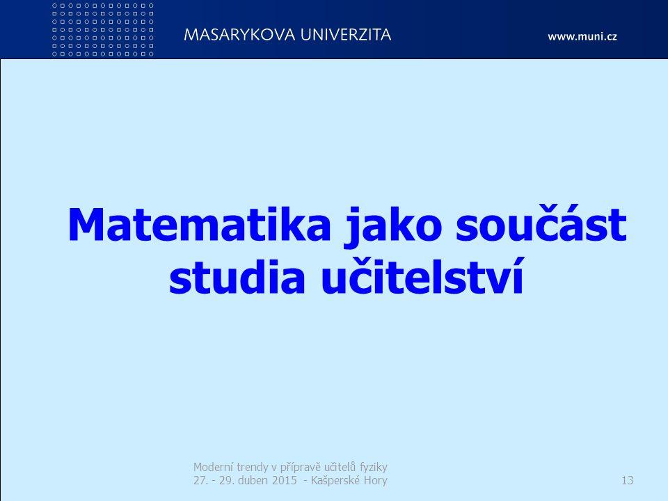 Matematika jako součást studia učitelství