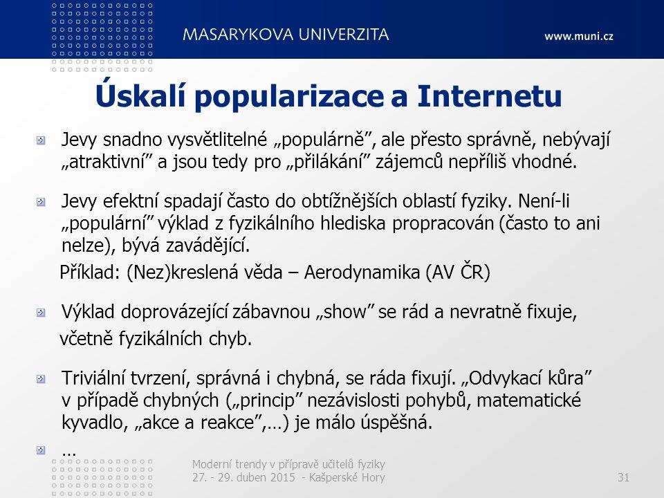 Úskalí popularizace a Internetu