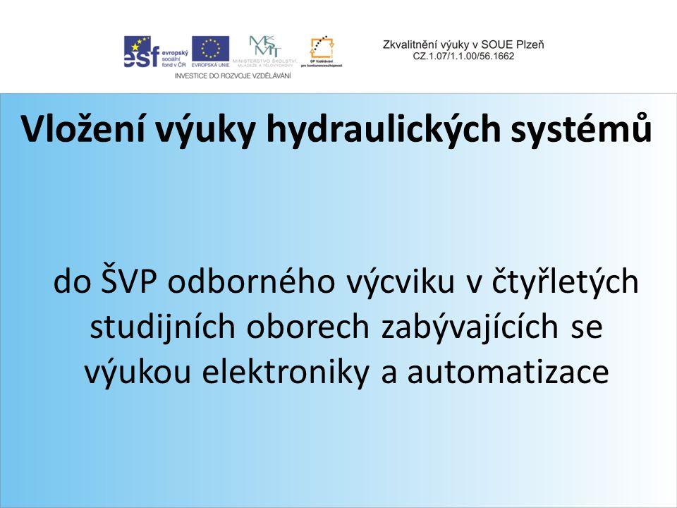Vložení výuky hydraulických systémů