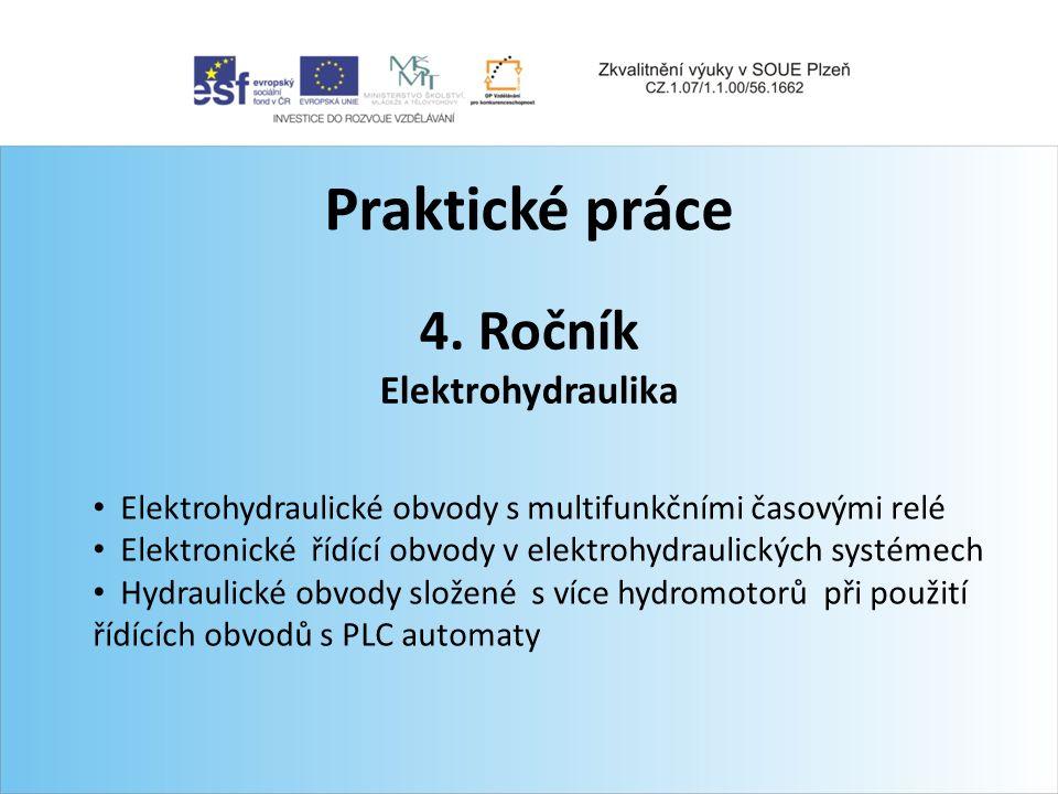 Praktické práce 4. Ročník Elektrohydraulika