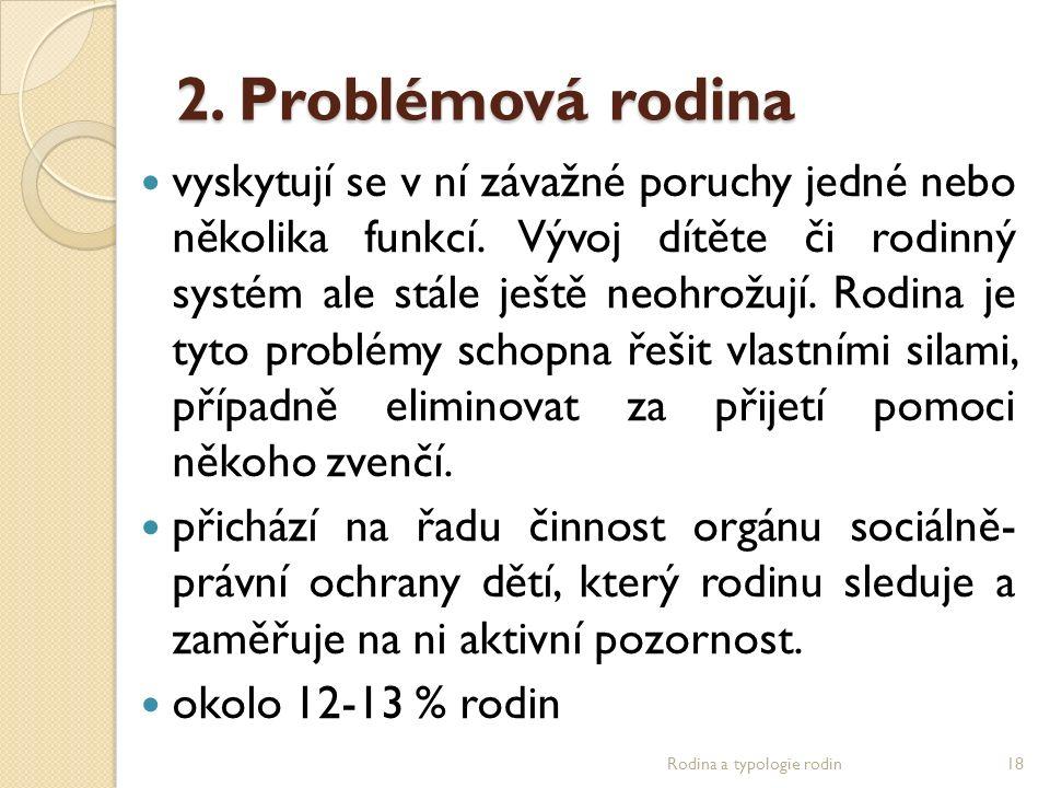 2. Problémová rodina