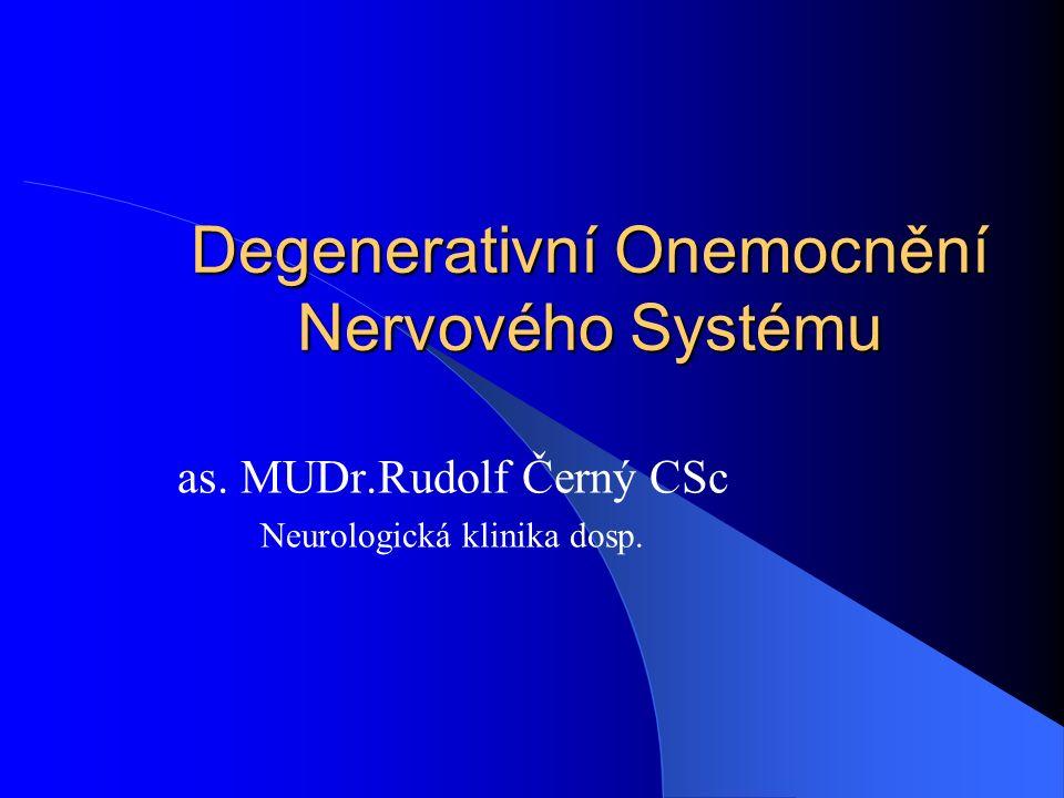 Degenerativní Onemocnění Nervového Systému