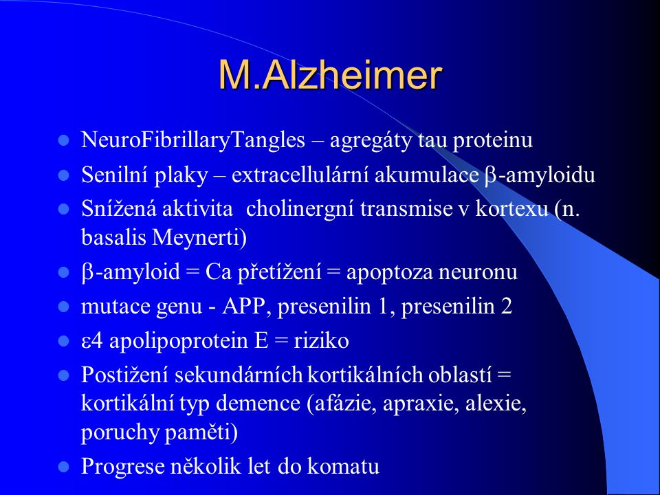 M.Alzheimer NeuroFibrillaryTangles – agregáty tau proteinu