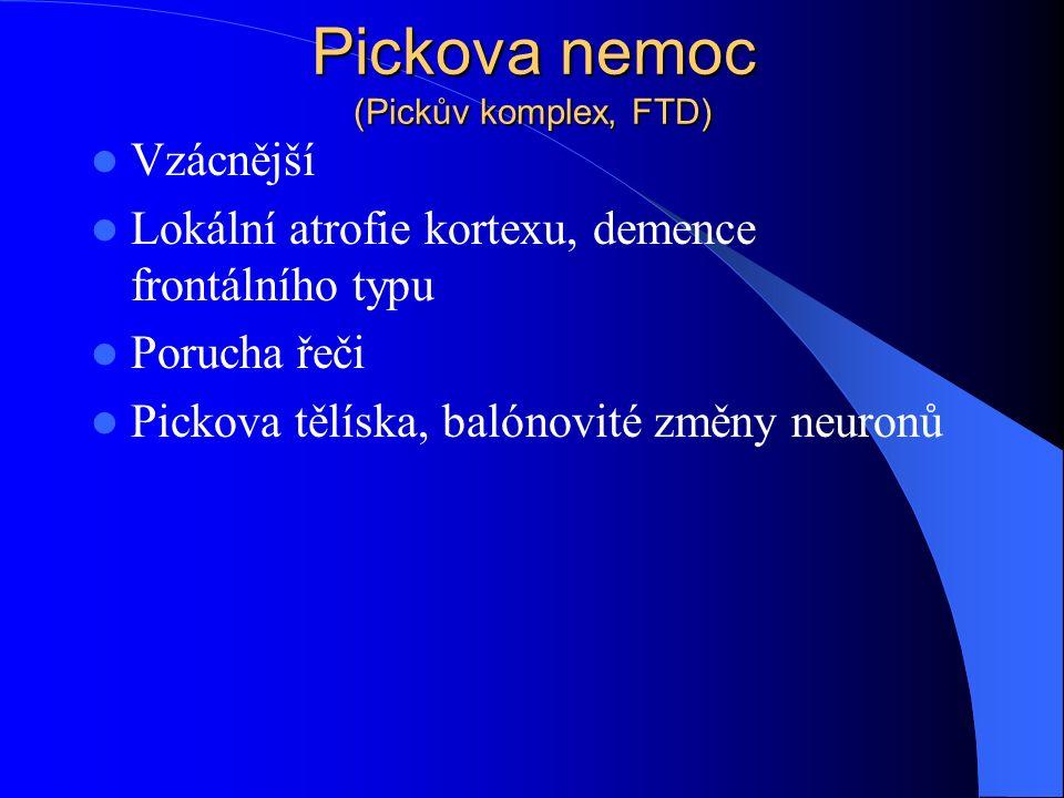 Pickova nemoc (Pickův komplex, FTD)
