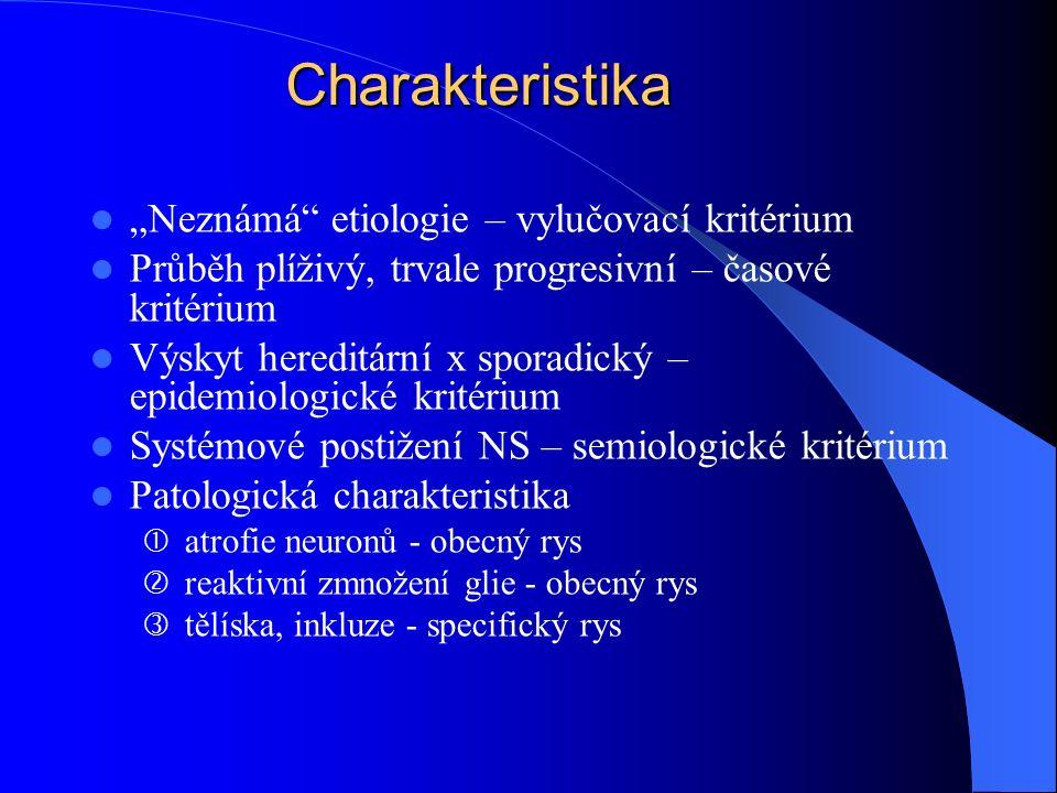 """Charakteristika """"Neznámá etiologie – vylučovací kritérium"""