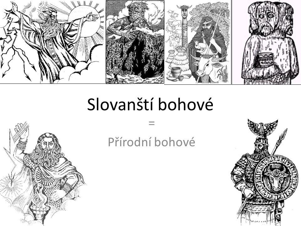 Slovanští bohové = Přírodní bohové