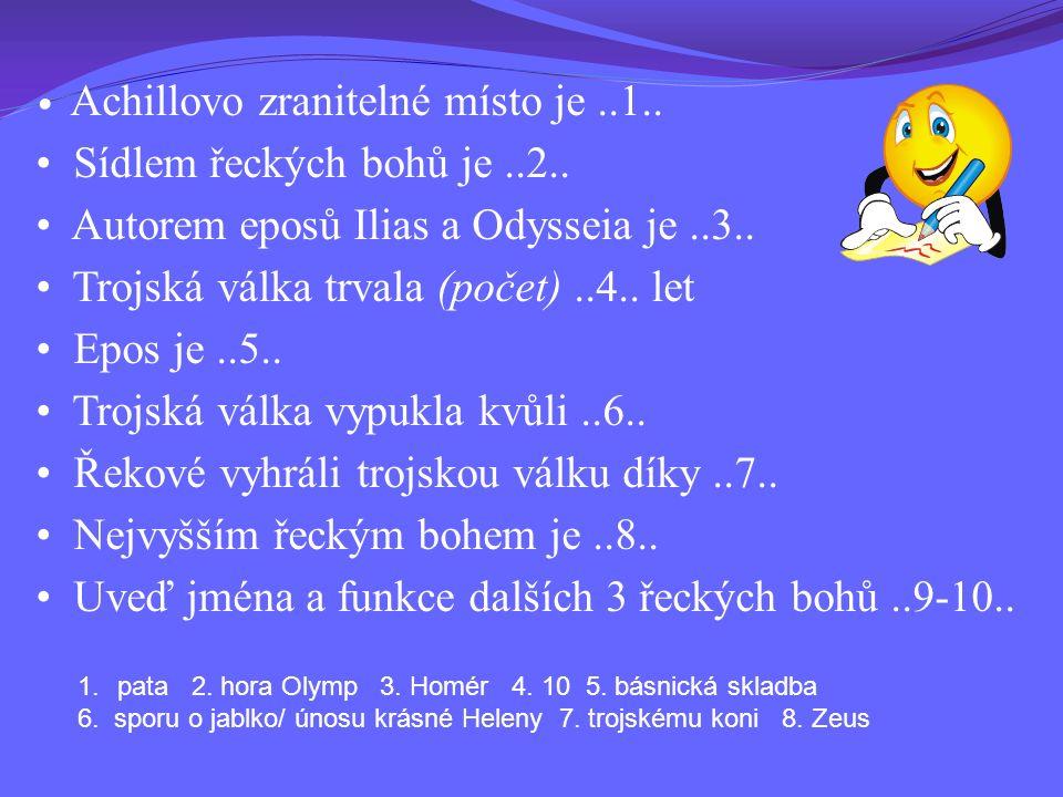 • Sídlem řeckých bohů je ..2..