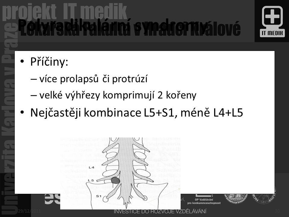 Polyradikulární syndromy