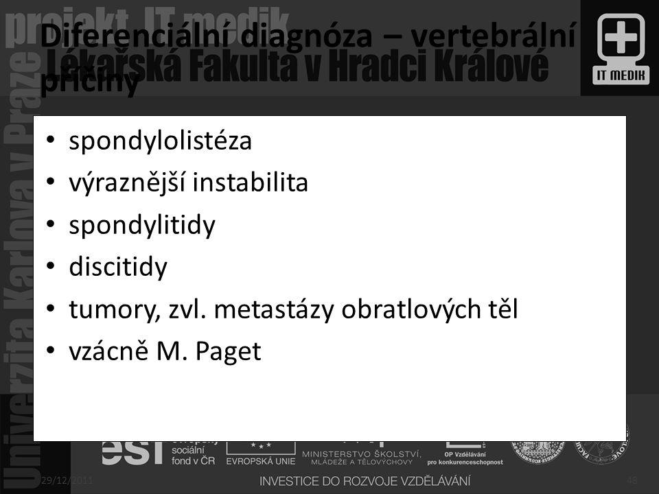 Diferenciální diagnóza – vertebrální příčiny