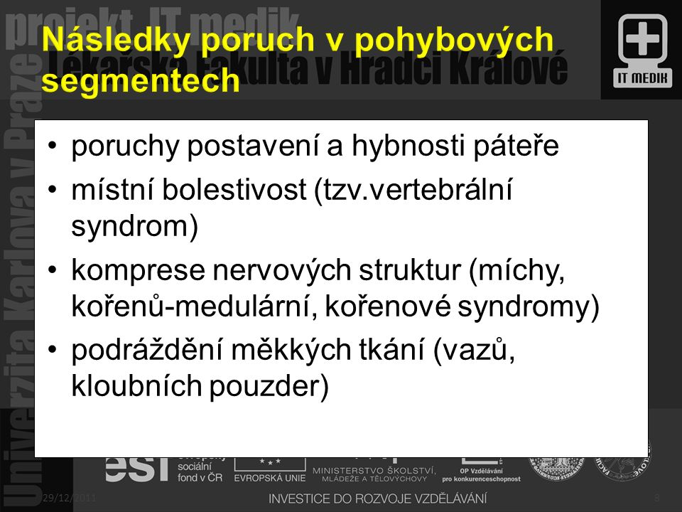 Následky poruch v pohybových segmentech