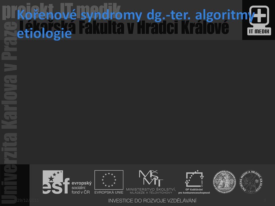 Kořenové syndromy dg.-ter. algoritmy etiologie