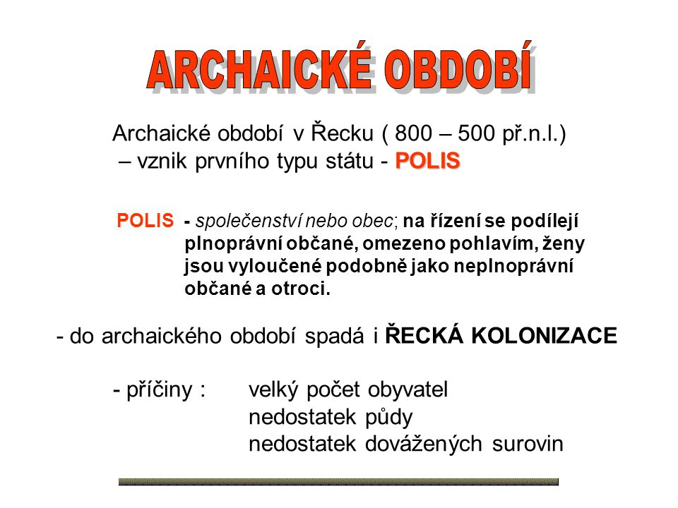 Archaické období v Řecku ( 800 – 500 př.n.l.)