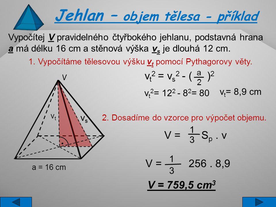 1. Vypočítáme tělesovou výšku vt pomocí Pythagorovy věty.