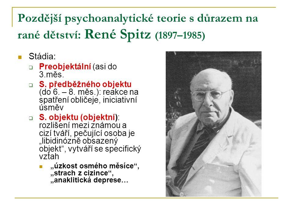 Pozdější psychoanalytické teorie s důrazem na rané dětství: René Spitz (1897–1985)
