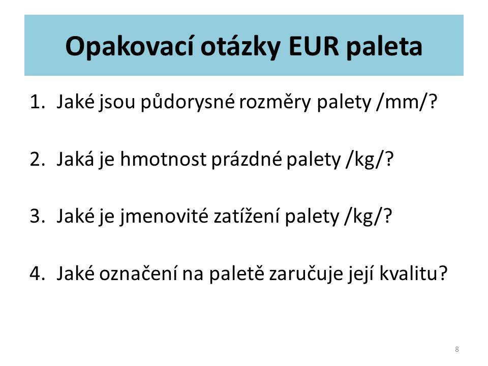 Opakovací otázky EUR paleta