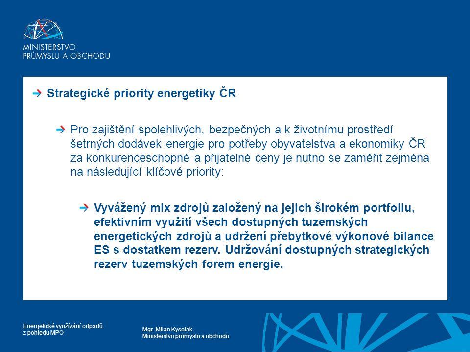 Strategické priority energetiky ČR