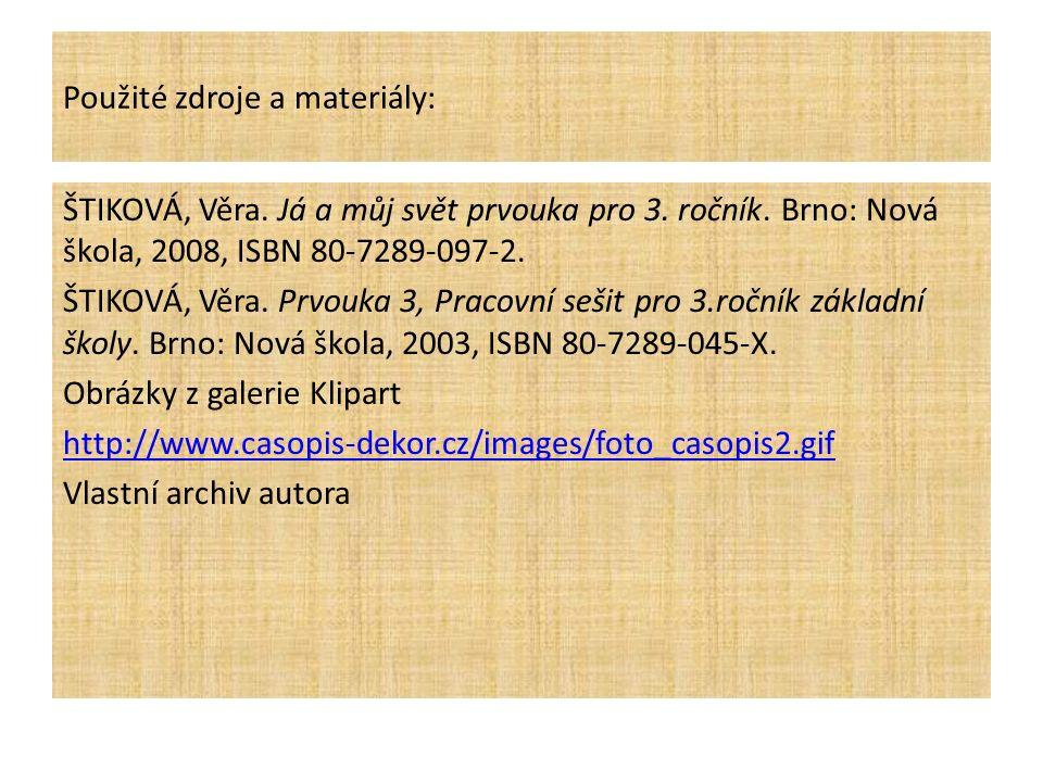 Použité zdroje a materiály: