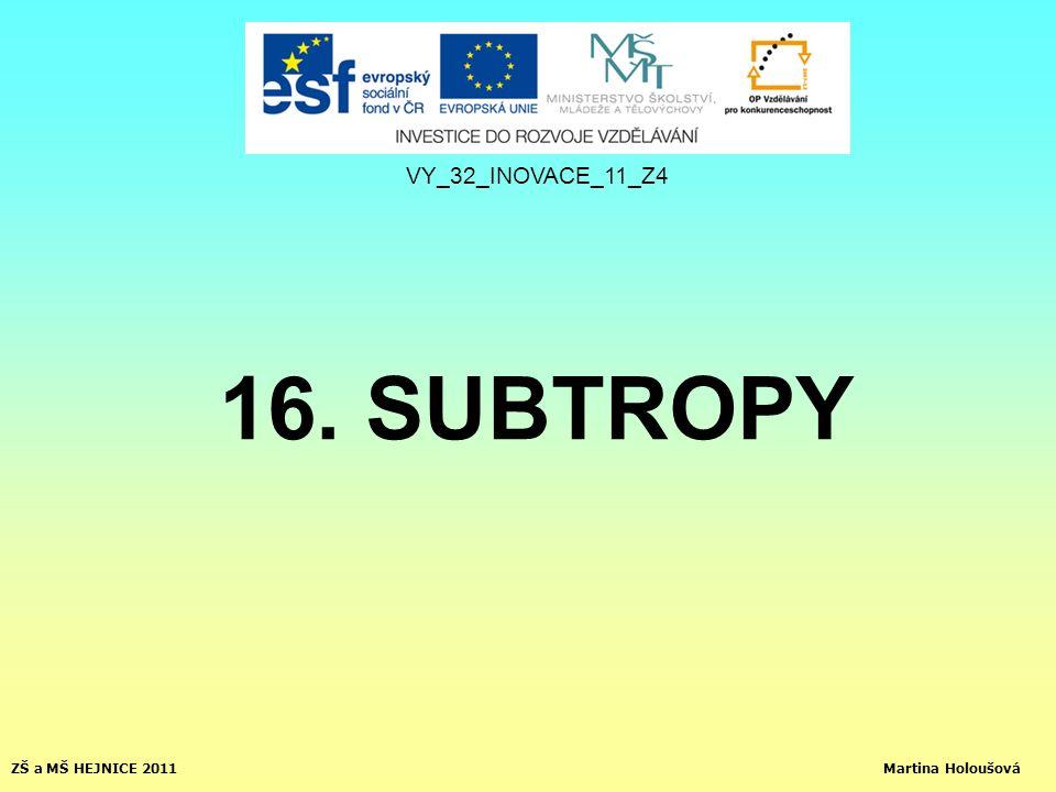 16. SUBTROPY VY_32_INOVACE_11_Z4