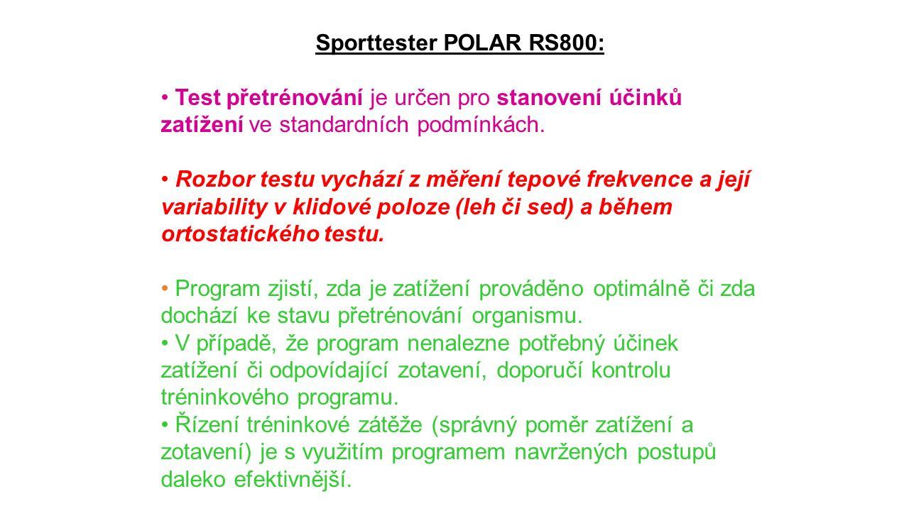 Sporttester POLAR RS800: Test přetrénování je určen pro stanovení účinků zatížení ve standardních podmínkách.
