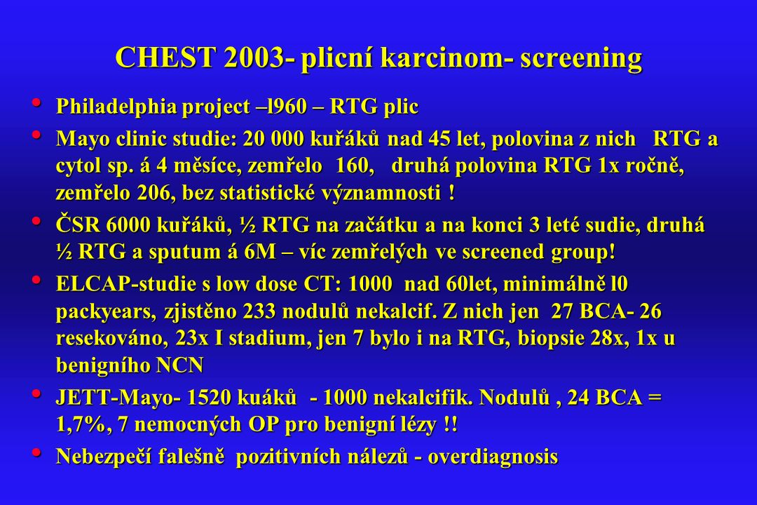 CHEST 2003- plicní karcinom- screening