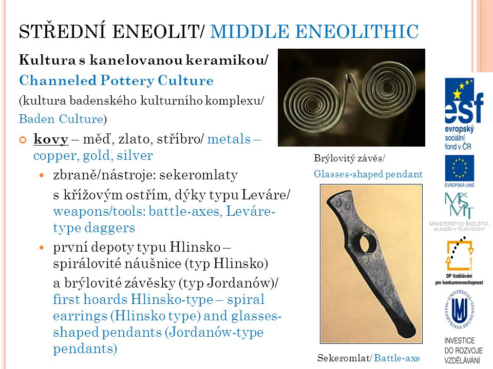 STŘEDNÍ ENEOLIT/ MIDDLE ENEOLITHIC