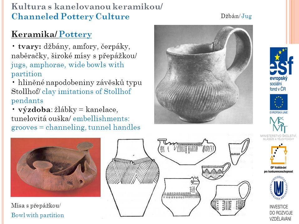 Kultura s kanelovanou keramikou/ Channeled Pottery Culture