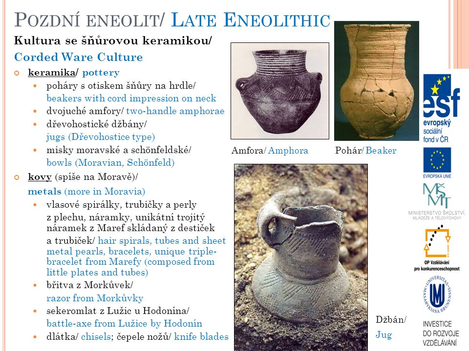 Pozdní eneolit/ Late Eneolithic