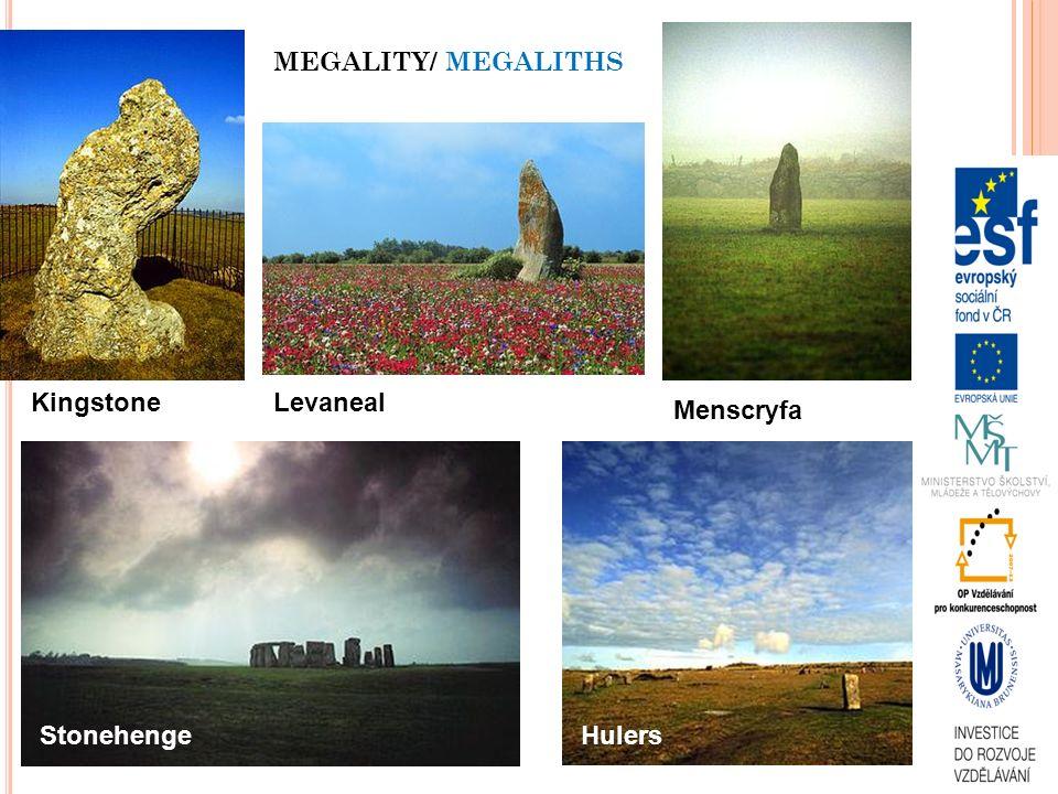 MEGALITY/ MEGALITHS Kingstone Levaneal Menscryfa Stonehenge Hulers