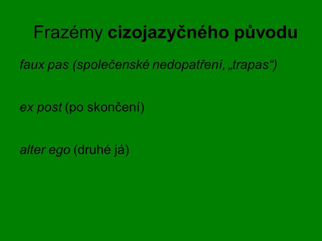 Frazémy cizojazyčného původu