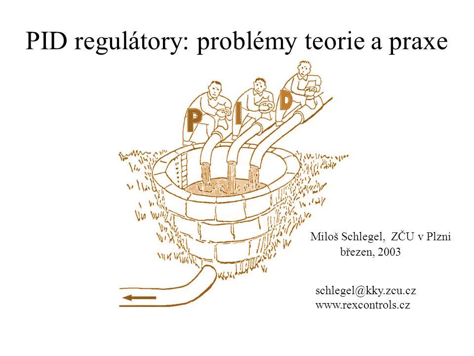PID regulátory: problémy teorie a praxe
