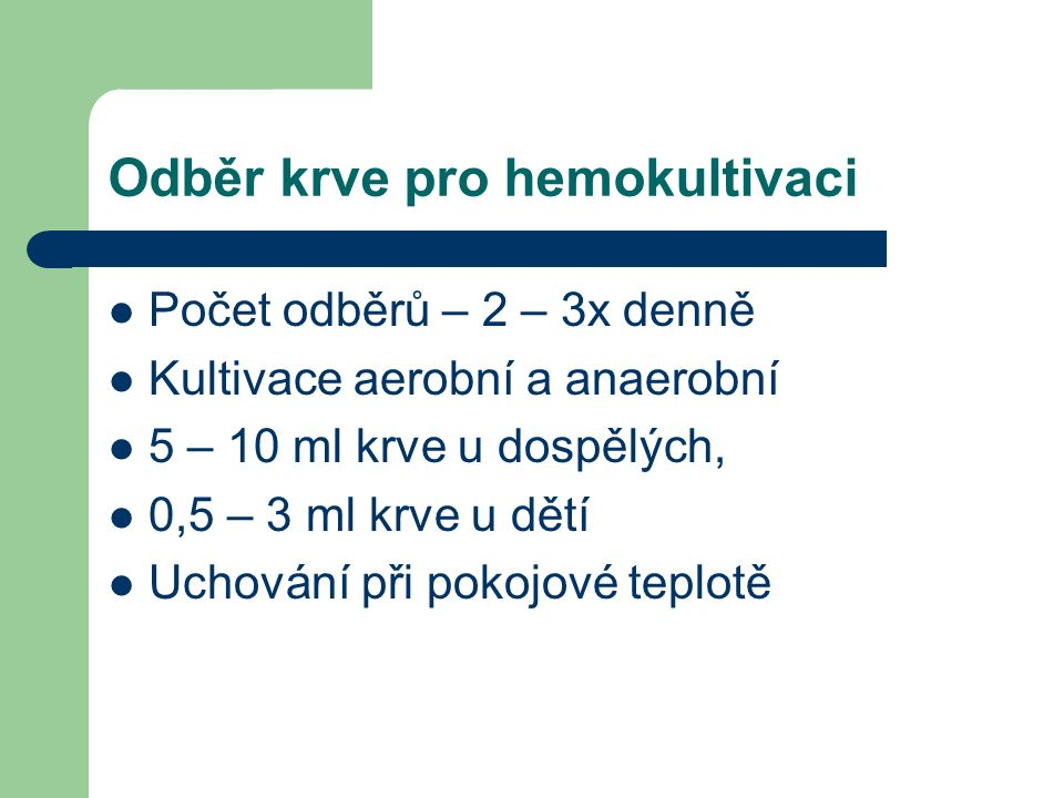 Odběr krve pro hemokultivaci