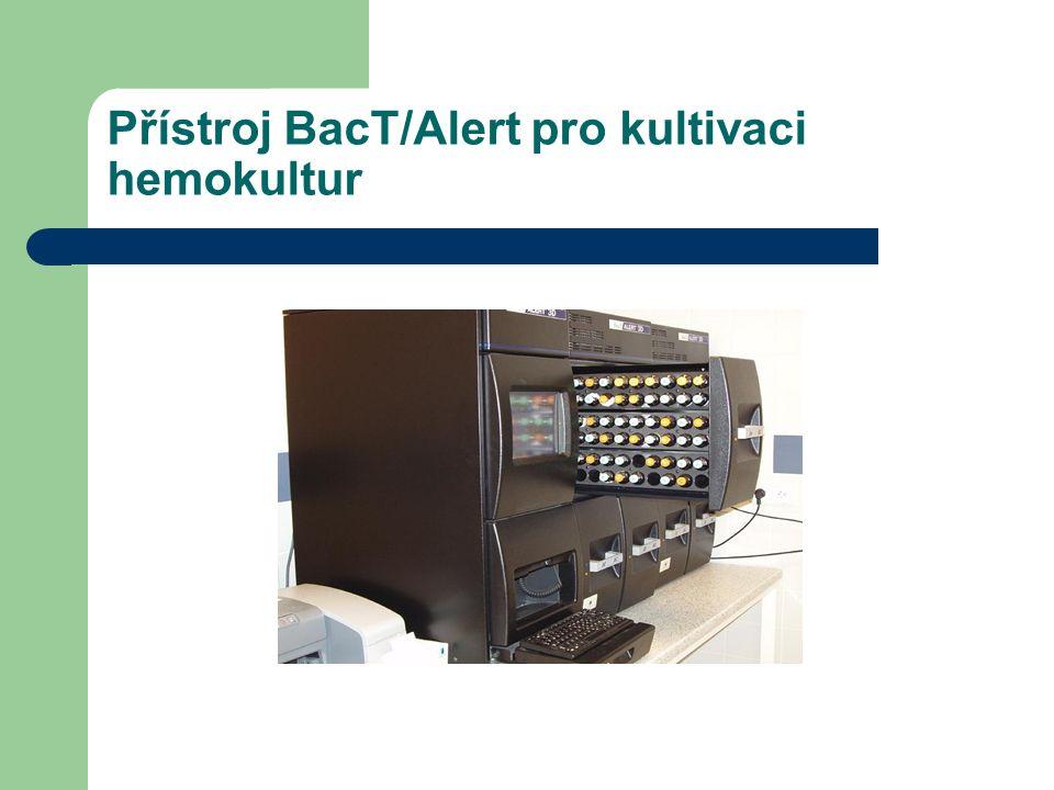 Přístroj BacT/Alert pro kultivaci hemokultur