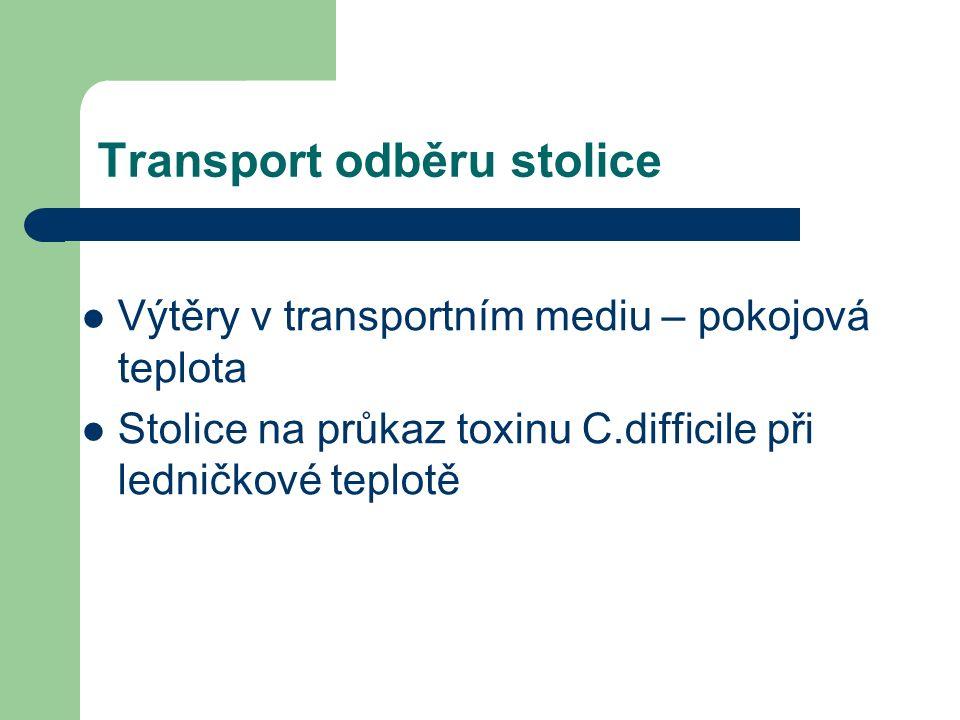 Transport odběru stolice