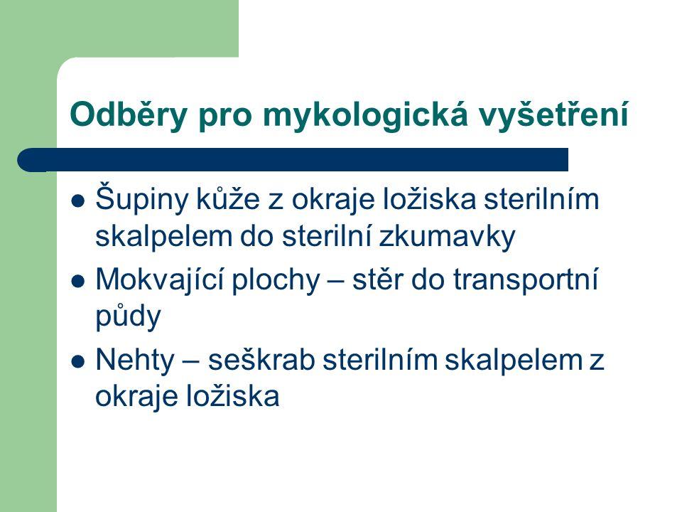 Odběry pro mykologická vyšetření