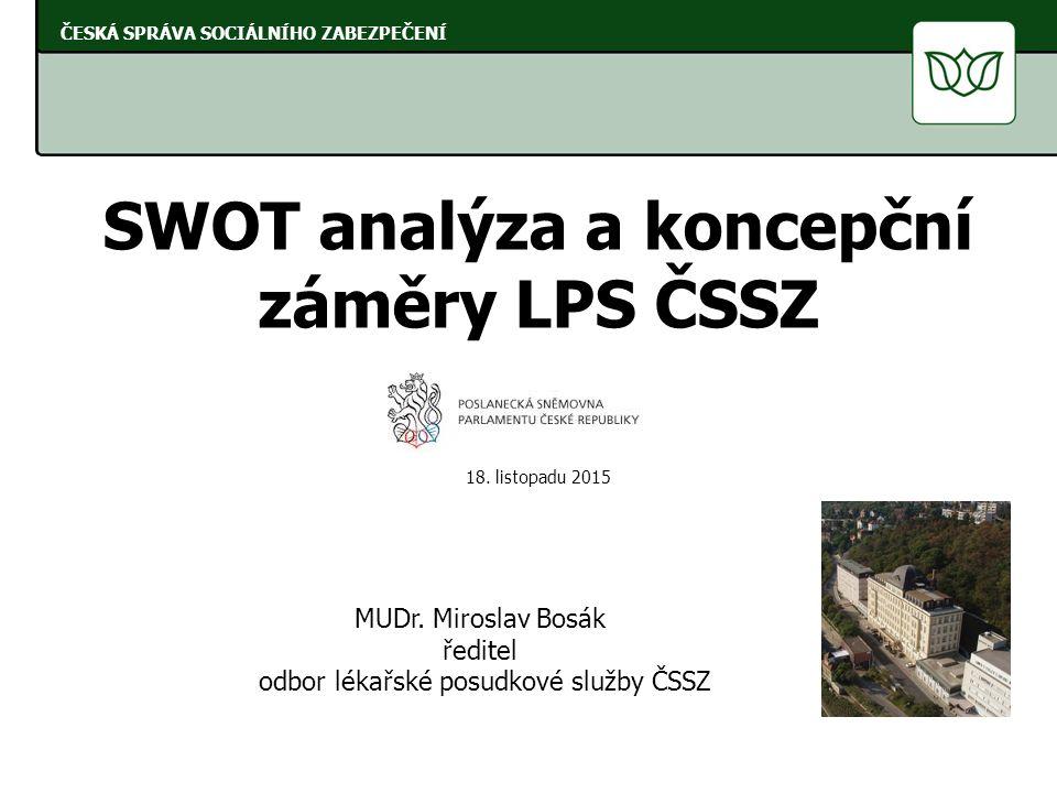 SWOT analýza a koncepční záměry LPS ČSSZ