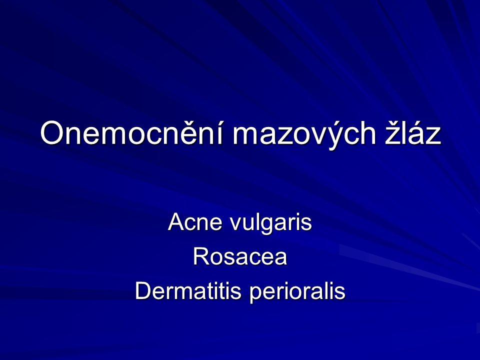 Onemocnění mazových žláz
