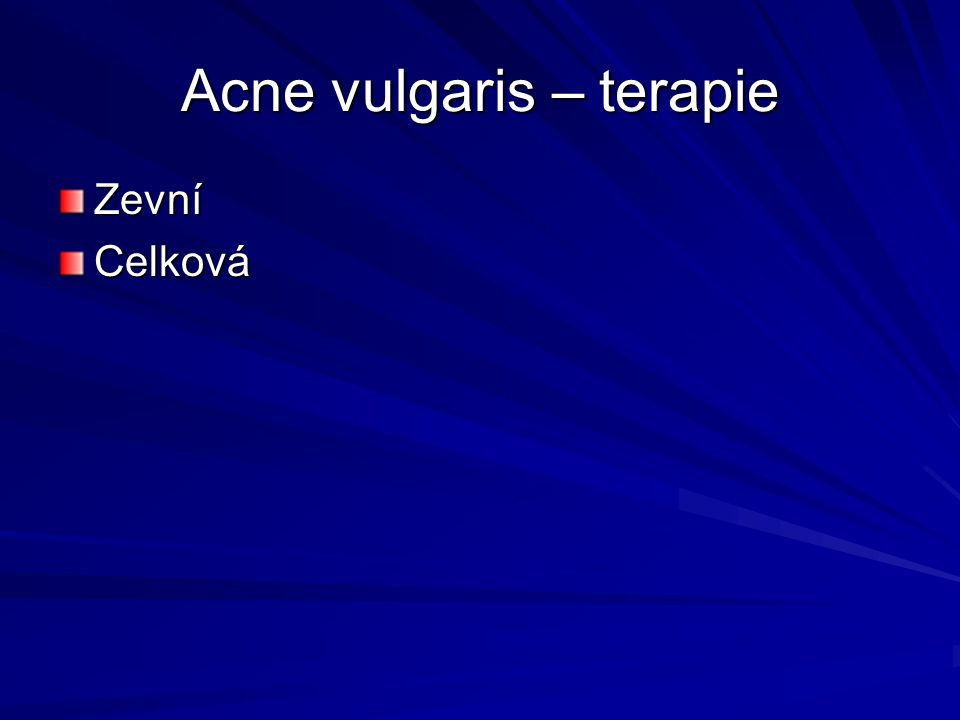 Acne vulgaris – terapie
