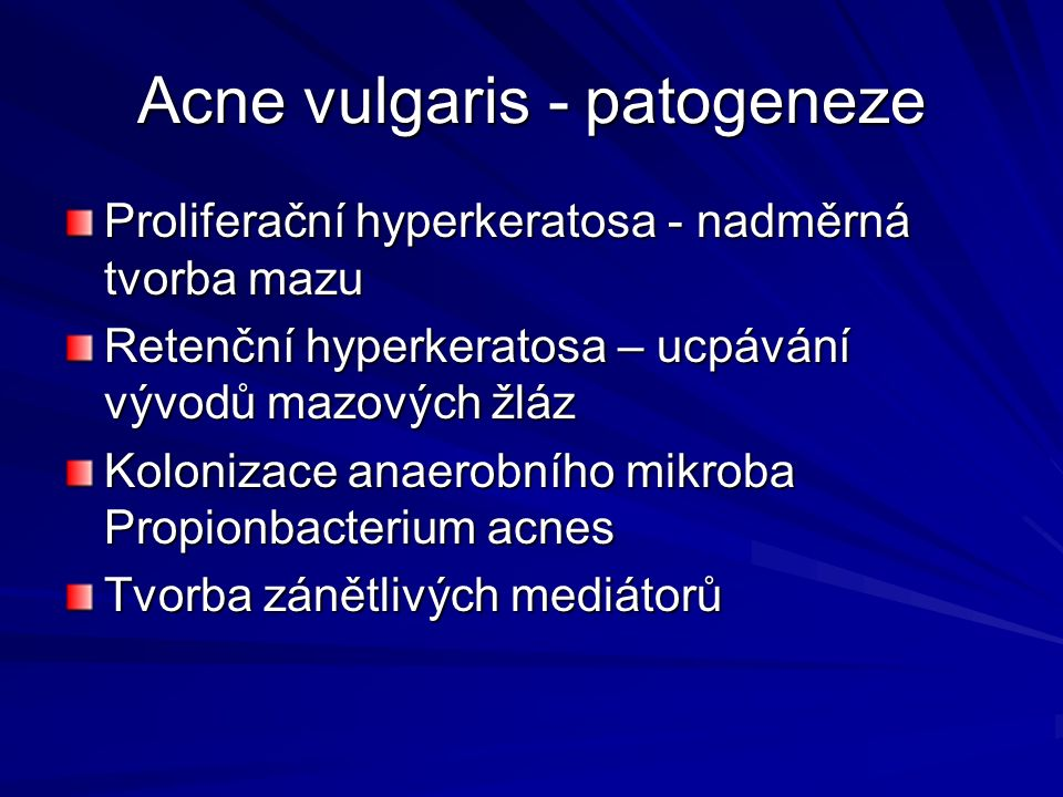 Acne vulgaris - patogeneze