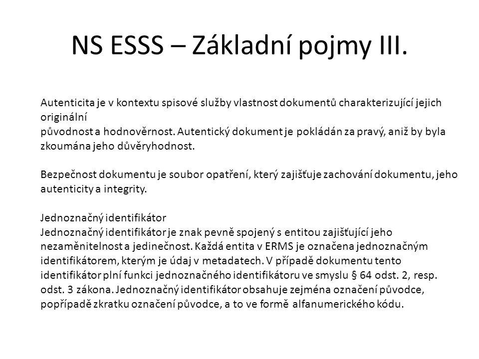 NS ESSS – Základní pojmy III.